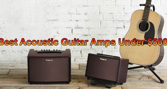 Best Acoustic Guitar Amp under 500