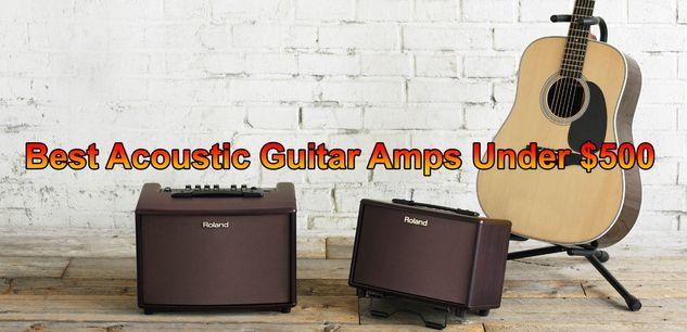 Best Acoustic Guitar Amp under 500